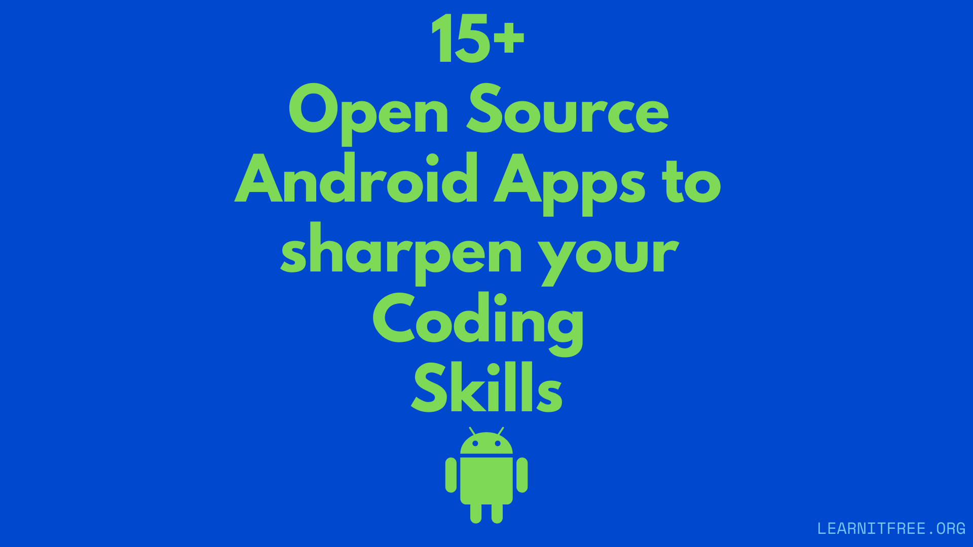 Featured Image for 15+ Open Source Android Apps to sharpen your Coding Skills